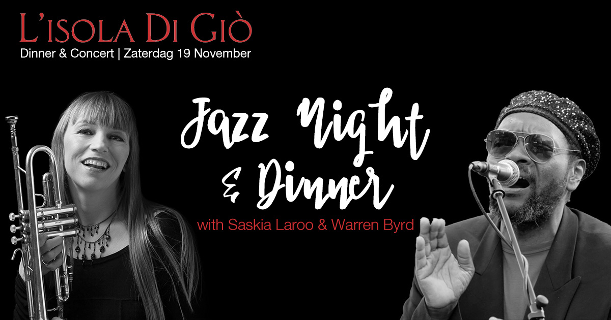Jazz Night - Dinner & Concert - Zaterdag 19 November