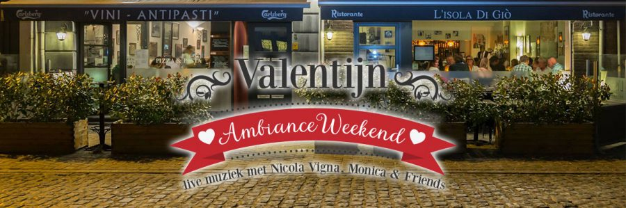 Valentijn Ambiance Weekend – 14, 15 & 16 februari 2019